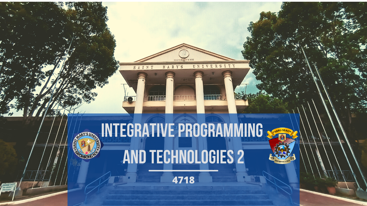 Elective 4 (Integrative Programming and Technologies 2)
