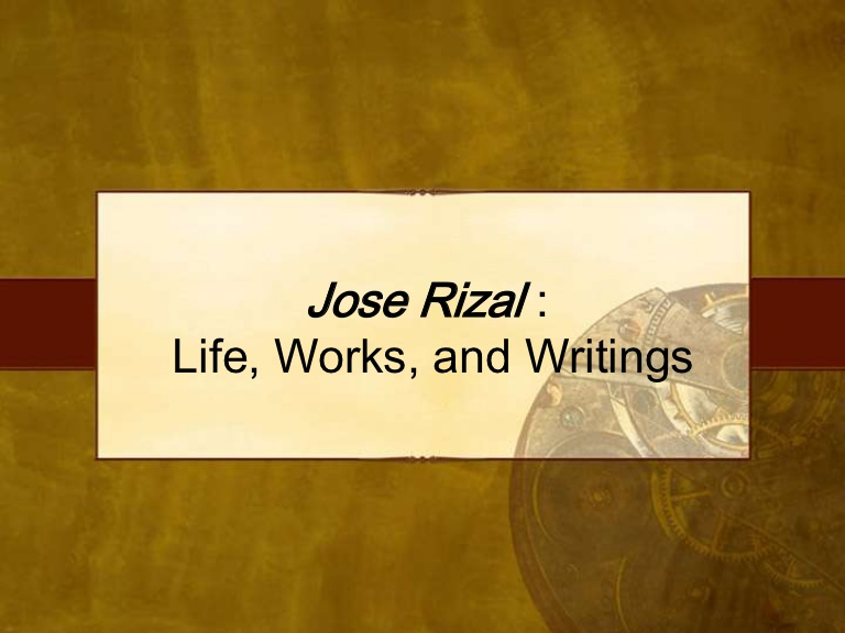 Rizal's Life and Works
