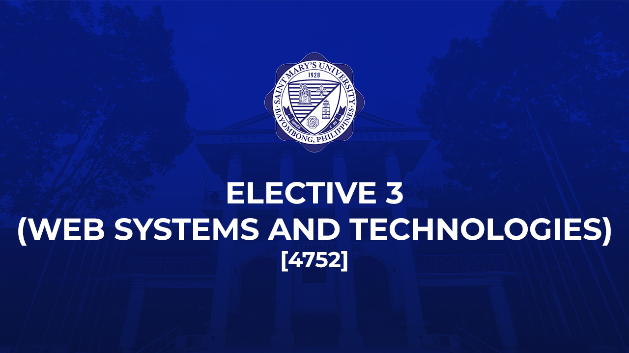 Elective 3 (Web Systems and Technologies)